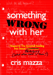 Something Wrong with Her by Cris Mazza